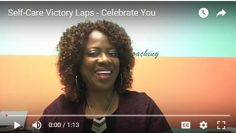 Self-Care Victory Laps – Celebrate You